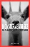 «Monstermenneske», Kjersti AnnesdatterSkomsvold